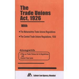 The Trade Unions Act, 1926 Bare Act by Labour Law Agency