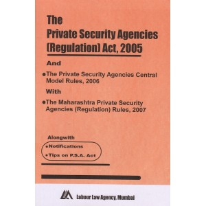 The Private Security Agencies (Regulation)  Act, 2005 Bare Act by Labour Law Agency