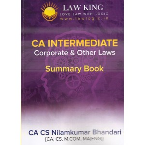 Law King's Corporate & Other Laws Summary Book for CA Intermediate May 2019 Exam by CA CS Nilamkumar Bhandari | Expert Professional Academy Pvt. Ltd.