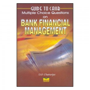 Lawpoint's Bank Financial Management MCQ for CAIIB by D. P. Chatterjee