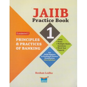 Lawpoint's JAIIB Practice Book on Principles & Practices of Banking by Roshan Lodha