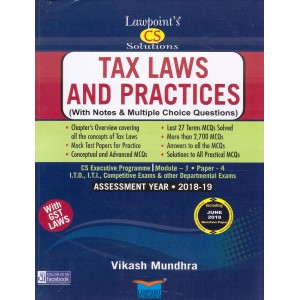 Lawpoint's Tax Laws & Practice with GST Laws for CS Executive Module 1 Paper 4 December 2018 Exam by Vikash Mundhra