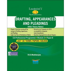 Lawpoint's Drafting, Appearances and Pleadings for CS Professional Module 3, Paper 8, June 2019 Exam by H. K. Mukherjee
