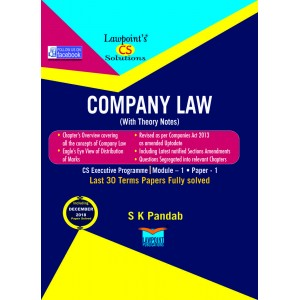 Lawpoint's Company Law for CS Executive Module 1, Paper 1 June 2019 Exam by S. K. Pandab