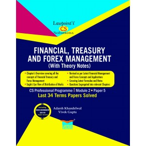 Lawpoint's Financial, Treasury & Forex Management (With Theory Notes) for CS Professional Module 2 Paper 5 December 2020 Exam by Adarsh Khandelwal & Vivek Gupta