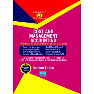 Lawpoint's Cost & Management Accounting (With Notes, Formulae & MCQs) for CS Executive Module 1, Paper 2 December 2020 Exam by CA. Roshan Lodha
