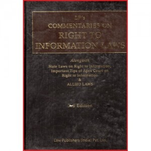 Law Publisher's Commentaries On Right to Information Laws