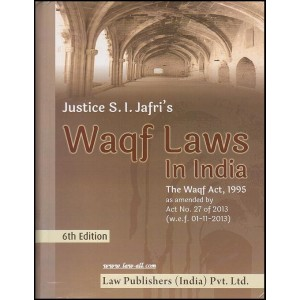 Law Publisher's Waqf Laws, 1995 in India by Justice S. I. Jafri