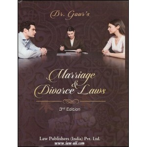 Law Publisher's Commentary by Dr. Hari Singh Gour on Marriage & Divorce Laws by R. Mitra