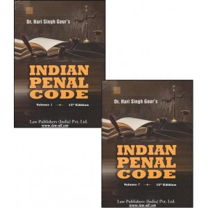 Law Publisher's Commentary on Indian Penal Code, 1860 (IPC) by Dr. Hari Singh Gour (2 HB Vols.)