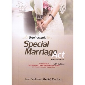 Srinivasan's Special Marriage Act with Allied Laws [HB] by Law Publishers (India) Pvt. Ltd.
