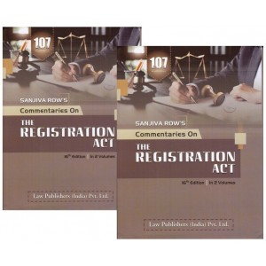 Sanjiva Row's Commentaries on The Registration Act by C. S. Lal for Law Publisher (India) Pvt. Ltd. [2 HB Vols.]