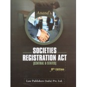 Anand's Societies Registration Act [Central & States] by Shri. C. S. Lal, Justice S. I. Jafri | Law Publishers (India) Pvt. Ltd.