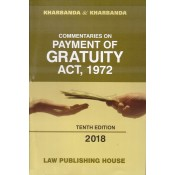 Kharbanda & Kharbanda's Commentaries on Payment of Gratuity Act, 1972 by Law Publishing House