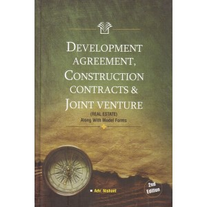 Legamax Solutions Development Agreement, Construction Contracts & Joint Ventures (Real Estate) [HB] by Adv. Nishant