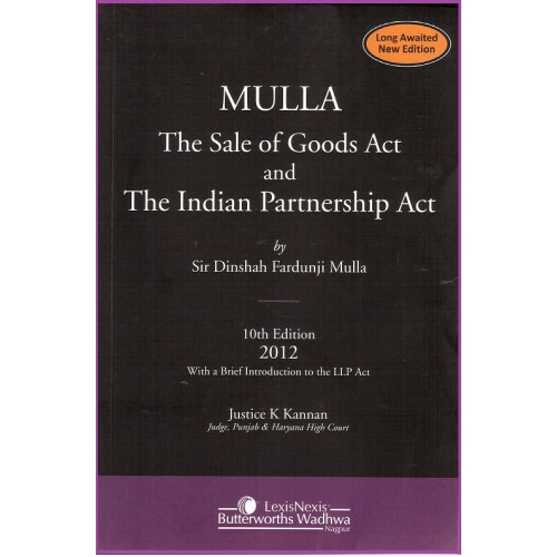 LexisNexis Mulla- The Sale of Goods Act and The Indian Partnership Act by Justice K. Kannan