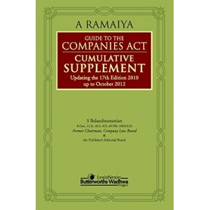 LexisNexis Guide to the Companies Act Cumulative Supplement by A. Ramaiya