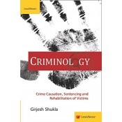 LexisNexis Criminology Crime Causation, Sentencing & Rehabilitation of Victims For B.S.L & LL.B  by Girjesh Shukla