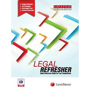 LexisNexis's Legal Refresher : Quick Reference Guide for Law Competitions