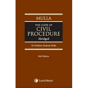 LexisNexis's The Code of Civil Procedure Abridged [HB] by Sir Dinshaw Fardunji Mulla