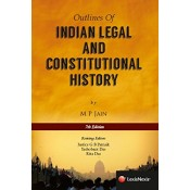LexisNexis Outlines of Indian Legal & Constitutional History by Prof. M.P. Jain