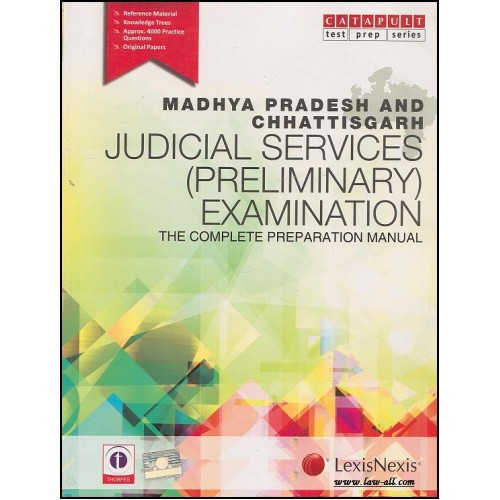 LexisNexis Madhya Pradesh and Chhattisgarh Judicial Services Preliminary Examinations[JMFC] : The Complete Preparation Manual | Showick Thorpe