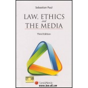 Lexisnexis Textbook on Law, Ethics and The Media by Dr. Sebastian Paul