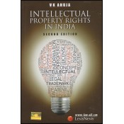 LexisNexis Law relating to Intellectual Property Rights in India (IPR) Dr. V. K. Ahuja