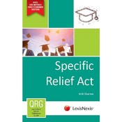 LexisNexis's Specific Relief Act – A Quick Reference Guide QRG by Kriti Sharma