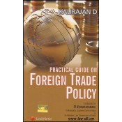 LexisNexis's Practical Guide on Foreign Trade Policy by Kalirajan D.