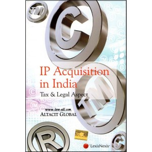 LexisNexis's IP Acquisition In India : Tax & Legal Aspect by Altacit Global