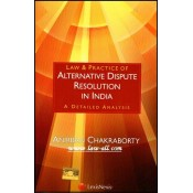 LexisNexis's Law & Practice of Alternative Dispute Resolution [ADR] In India - A Detailed Analysis | Anirban Chakraborty