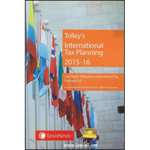 Tolley's International Tax Planning 2015-16 by Zoe Wyatt | LexisNexis