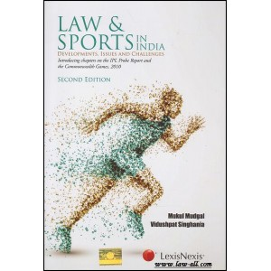 Lexisnexis's Law & Sports in India [HB] by Mukul Mudgal, Vidushpat Singhania