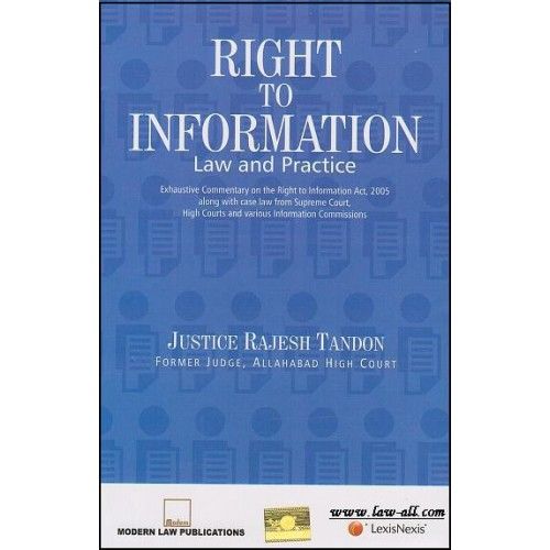 LexisNexis's Right To Information (RTI) Law and Practice by Justice Rajesh Tandon