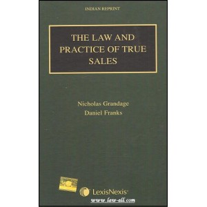 Lexisnexis's The Law & Practice of True Sales | Nicholas Grandage, Daniel Franks [Indian Reprint]