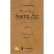 Lexisnexis's The Indian Stamp Act by K. Krishnamurthy [HB]