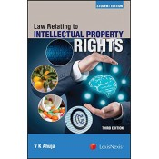 Lexisnexis's Law Relating to Intellectual Property Rights [IPR] by V. K. Ahuja [Student Edition]