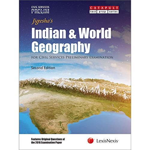 LexisNexis Jigeesha's Indian & World Geography for Civil Services Preliminary Examination