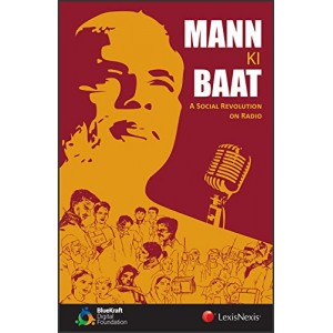 Lexisnexis's Mann Ki Baat : A Social Revolution on Radio by BlueKraft Digital Foundation