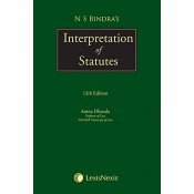 N. S. Bindra's Interpretation of Statutes [IOS - HB] by Amita Dhanda | LexisNexis