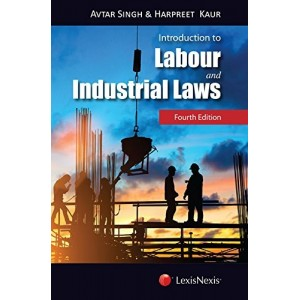 LexisNexis's Introdunction to Labour & Industrial Law by Avtar Singh