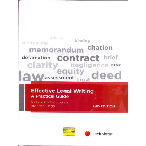 LexisNexis Effective Legal Writing A Practical Guide by Nicola Corbett-Jarvis, Brendan Grigg (2nd Edn. Jan. 2017)