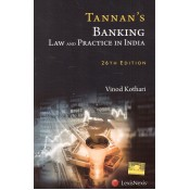 Tannan's Banking Law & Practice in India by Vinod Kothari for Lexisnexis Publication