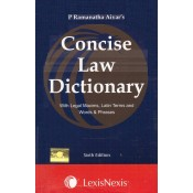LexisNexis's Concise Law Dictionary (with Legal Maxims, Latin Terms and Words & Phrases) by P. Ramanatha Aiyar