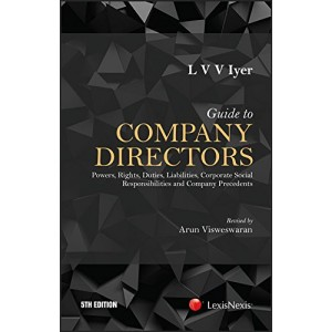 LexisNexis's Guide to Company Directors [HB] by L V V Iyer, Arun Visweswaran