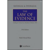 LexisNexis Ratanlal & Dhirajlal's Law of Evidence [HB] by Dr. Shakil Ahmed Khan