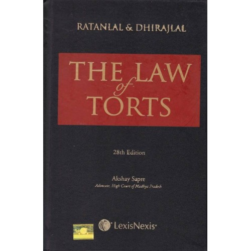 Ratanlal & Dhirajlal's The Law of Torts [HB] by Akshay Sapre