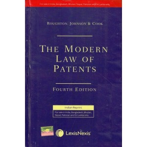 Lexisnexis's The Modern Law of Patents [HB] by Roughton, JohnSon & Cook