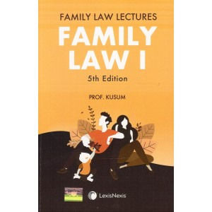 LexisNexis Family Law Lectures [Family Law I] by Prof. Kusum